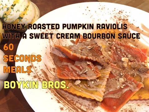 Honey Roasted Pumpkin Raviolis with a Sweet Cream Bourbon Sauce