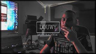 Douwy - Morceau fin