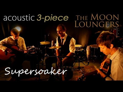 Supersoaker Kings of Leon | Acoustic Cover by the Moon Loungers (with guitar tab)