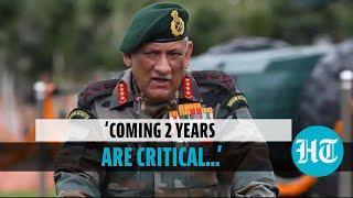 'Military must be prepared for threats from China & Pakistan': CDS Rawat