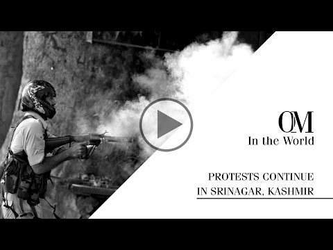OM7 - Opinione Moda - In The World - Protests continue in Srinagar, Kashmir