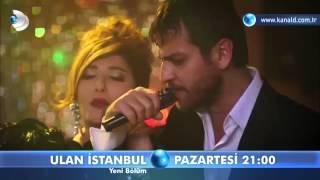 Ulan İstanbul 5.Bölüm Fragmanı