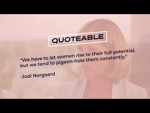 We Tend To Pigeon-Hole Women Constantly. -Jodi Norgaard