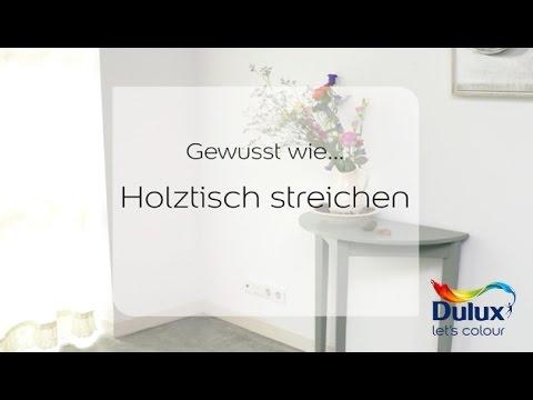 Holztisch Versiegeln gewusst wie anleitung holztisch streichen dulux