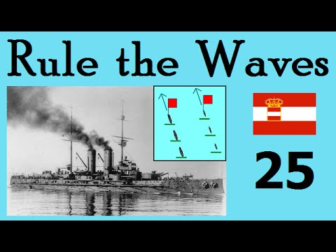 Rule the Waves | Let's Play Austria-Hungary - 25 Nickel & Dimed