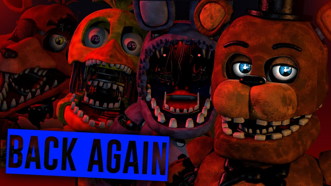 [FNAF/SFM] Back Again | Song By Groundbreaking - YouTube