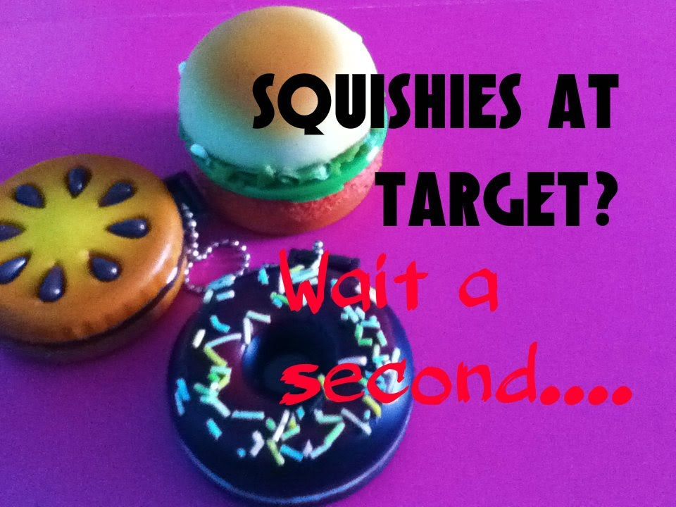 Squishies At TARGET Wait A Second