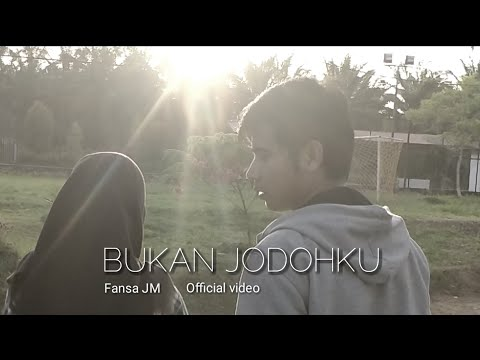 bukan-jodohku-|-fansa-jm-[official-music-video]-lagu-pop-indonesia-terbaru