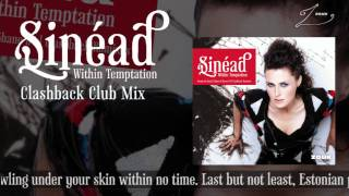 Within Temptation - Sinéad (Clashback Club Mix)