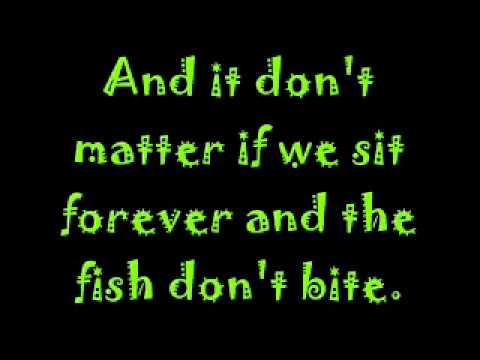 Fishin' In the Dark with Lyrics