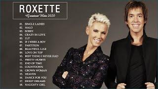 Best Songs of Roxette 2020 🎼 Roxette Greatest Hits Full Album HD - HQ 🎼