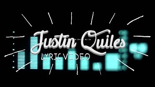 Justin Quiles - Fin de Semana [Lyric Video]