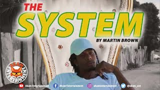 Martin Brown - The System - August 2020