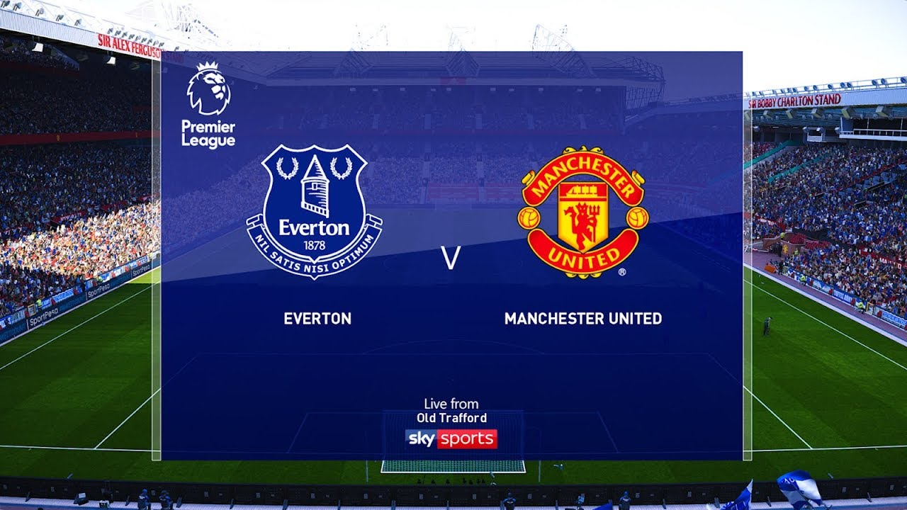 Everton Vs Manchester United Epl 1 March 2020 Gameplay Youtube