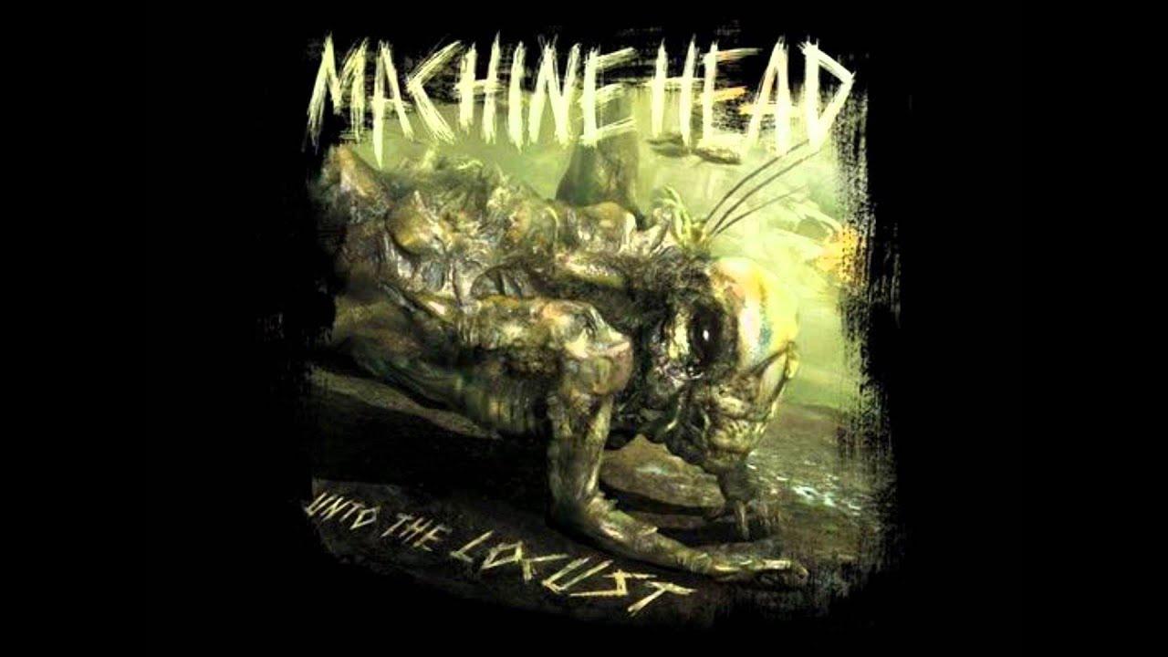 Download Machine Head-Locust