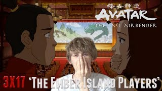 Avatar the Last Airbender Season 3 Episode 17 - 'The Ember Island Players' Reaction