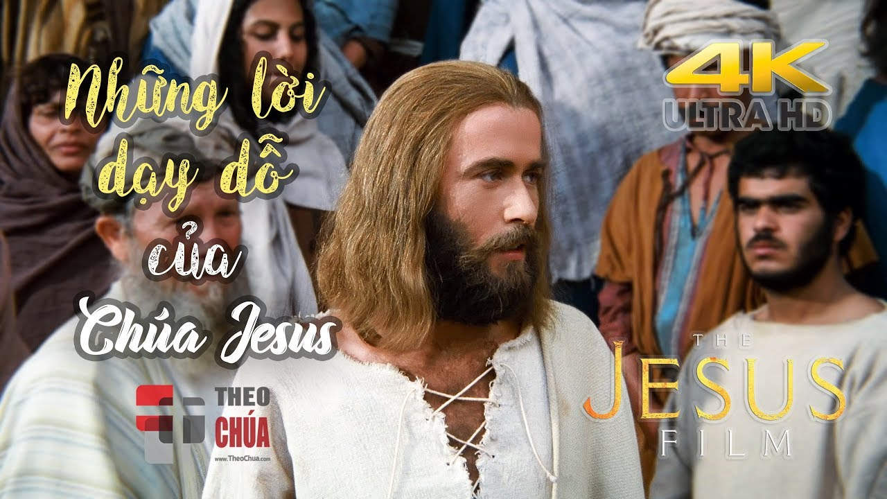 ✪ CHÚA JESUS ✟ Những Lời Dạy Dỗ Của Chúa ✦ www.LifeofJesus.tv