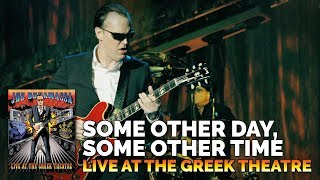 Joe Bonamassa Official Some Other Day Some Other Time From Live At The Greek Theatre