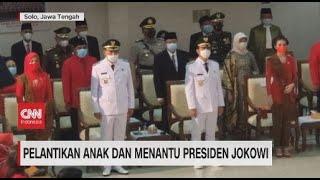 Pelantikan Anak dan Menantu Presiden Jokowi