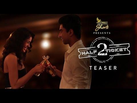Download Half Ticket 2 | Short Film | Teaser | Naveen Kasturia | Gunjan Malhotra | Cheers!