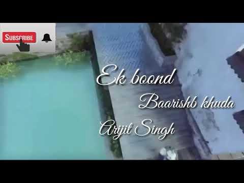 animated-lyrics-video-song||ek-boond-baarish-khuda||arijit-singh