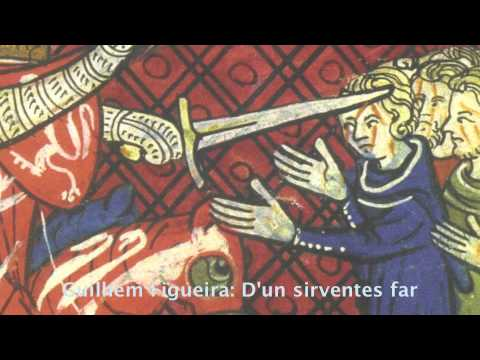 Guilhem Figueira, 13th c. France: D'un sirventes far