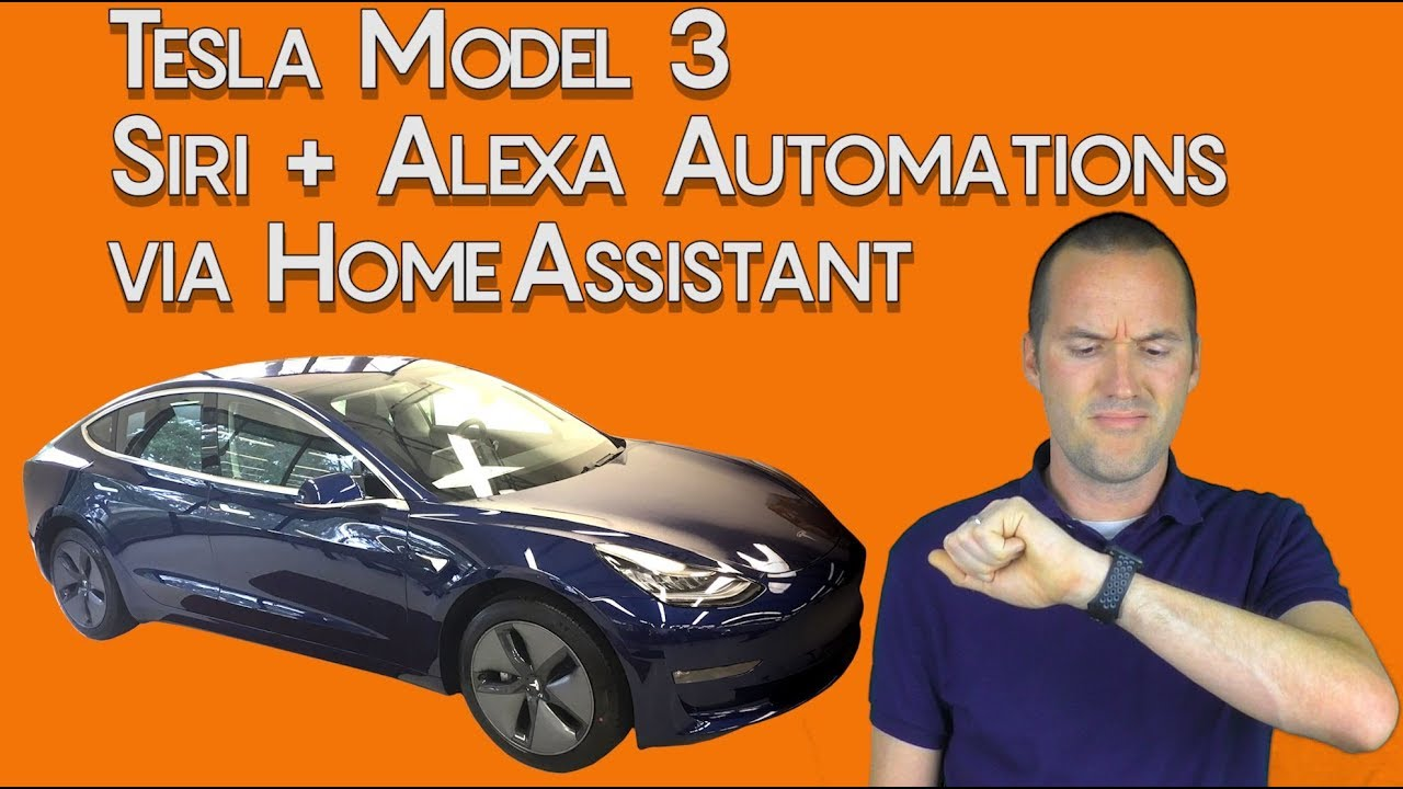 Add Siri to Your Tesla Model 3 Using Home Assistant Smart