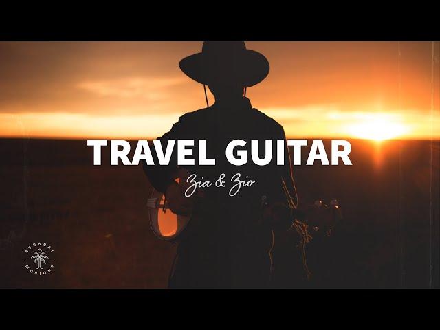 Zia & Zio - Travel Guitar (Lyrics)