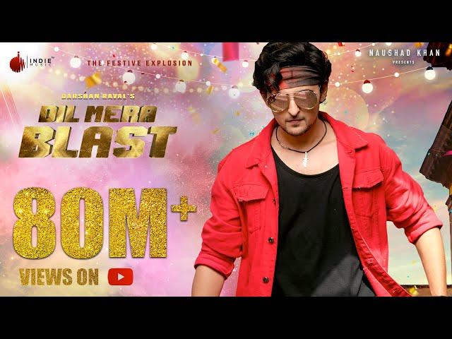 Darshan Raval - Dil Mera Blast | Official Music Video | Javed - Mohsin | Lijo G | Indie Music Label