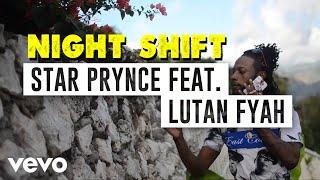 Star Prynce Lutan Fyah Night Shift.mp3