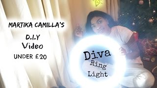 QUICK EASY  & AFFORDABLE DIVA RING LIGHT | D.I.Y TUTORIAL (MARTIKA CAMILLA)