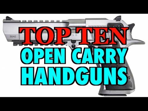 TOP TEN Open Carry Handguns
