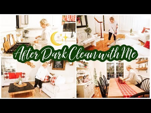 ✨ULTIMATE AFTER DARK CLEANING MOTIVATION | RELAXING CHRISTMAS CLEAN WITH ME 2019 🎄