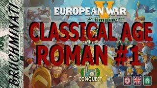 European War 5: Empire   Classical Age Roman Conquest #1