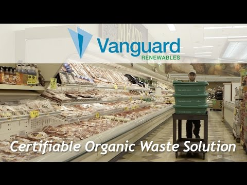 Vanguard Renewables  Organic Waste Solution