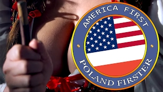 AMERICA FIRST, POLAND FIRSTER!(official) - REKLAMA POLSKI