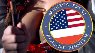AMERICA FIRST, POLAND FIRSTER!(official) - REKLAMA POLSKI