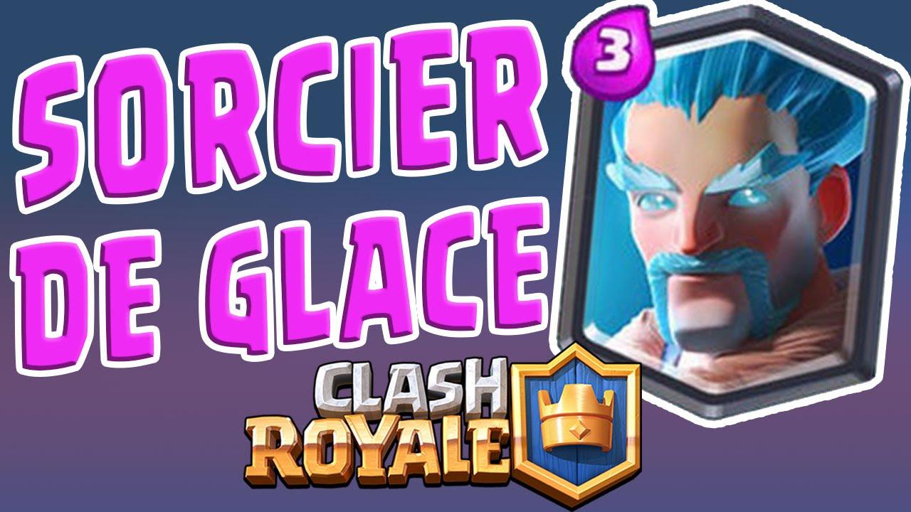 Le sorcier de glace carte l gendaire sur clash royale for Deck clash royale sorcier de glace