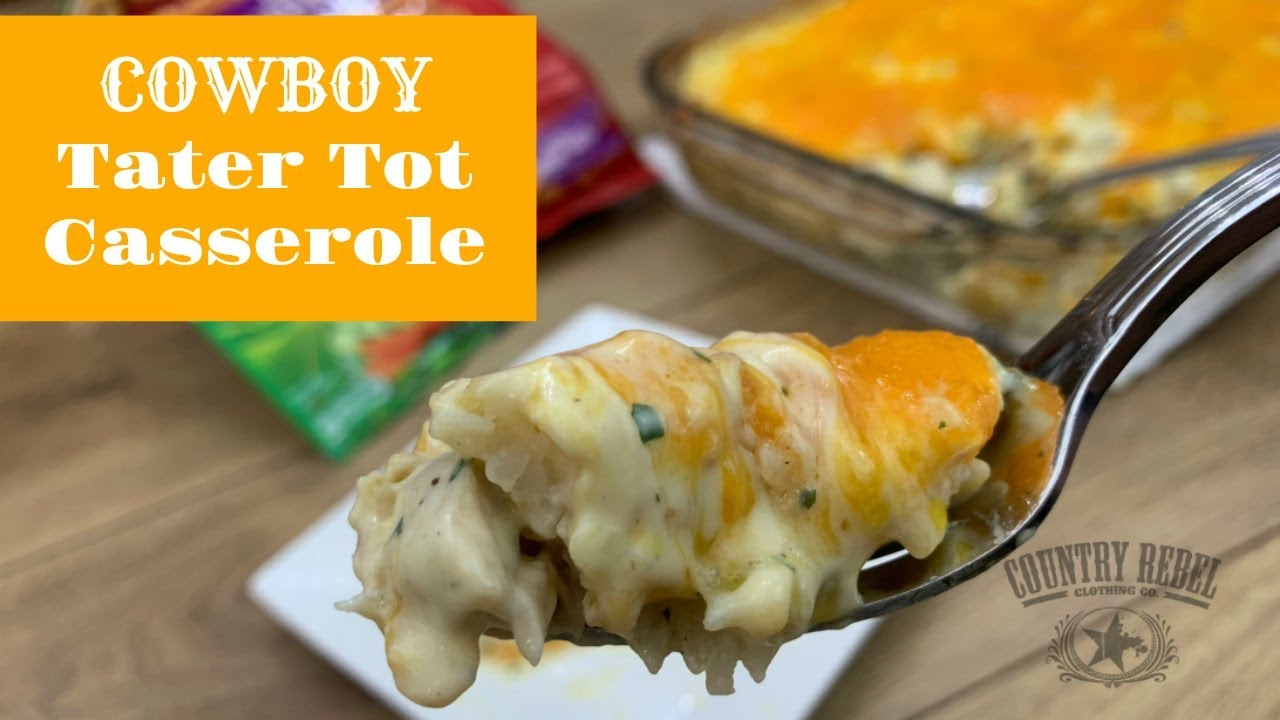 cracked out cowboy tater tot casserole