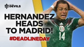 Hernandez to Real Madrid | Transfer News Reaction - Deadline Day | Manchester United