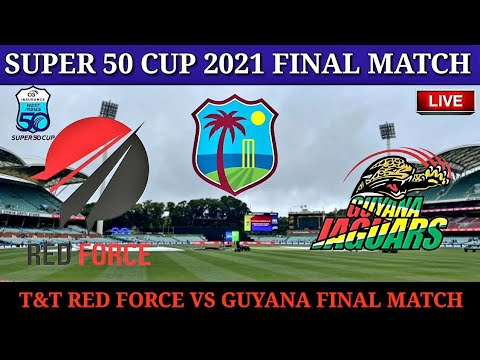 Super 50 Cup Live Streaming   TNT VS GUY LIVE   T&T Vs Guyana Final Match Live Streaming   Final