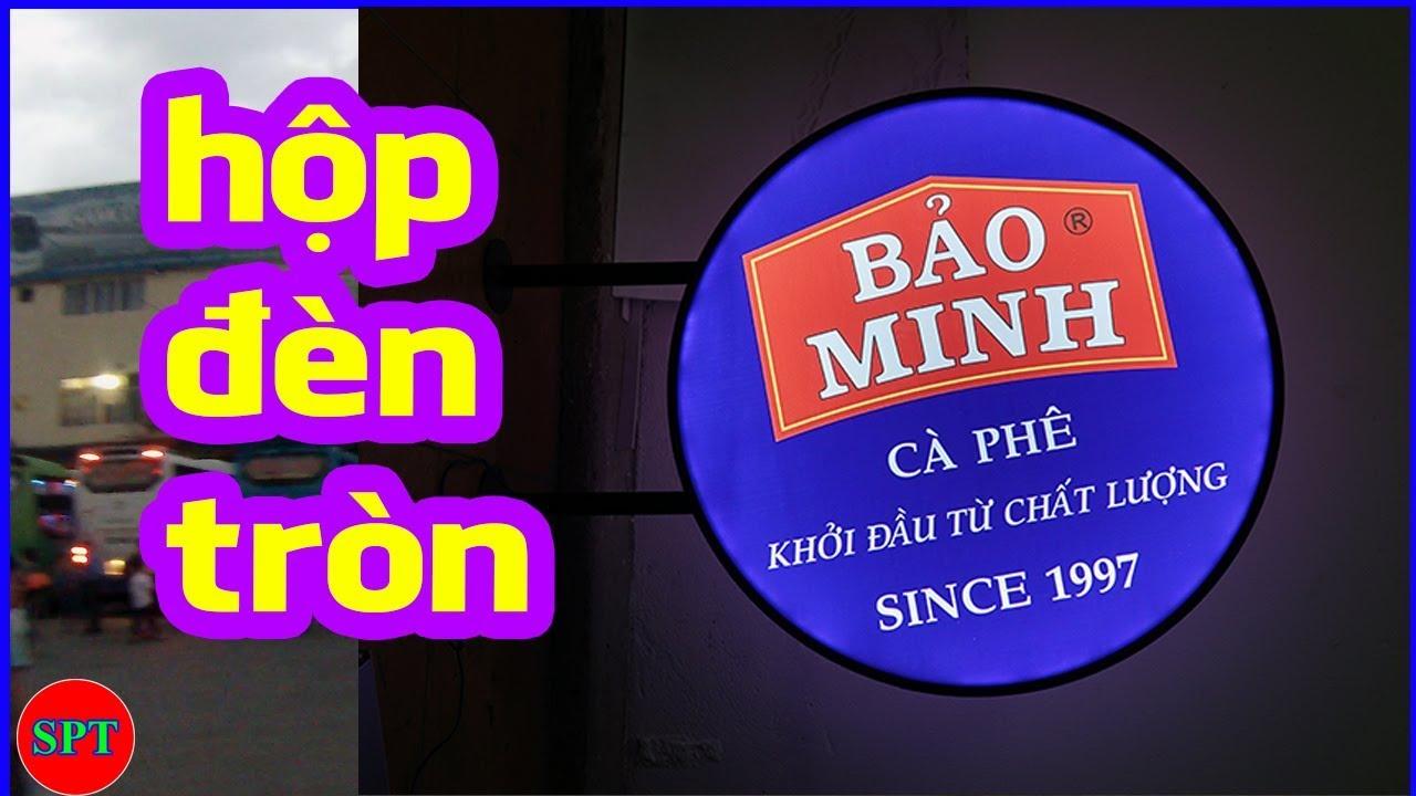 Hộp đèn quảng cáo tròn đường kính 70cm, hộp đèn quán cà phê giá rẻ ✅ #SPTshop 184