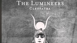 Lumineers- Cleopatra
