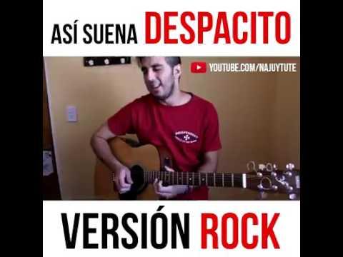 Así suena DESPACITO VERSIÓN ROCK