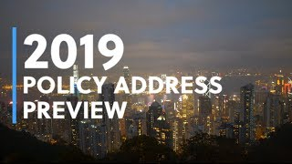2019 Policy Address preview