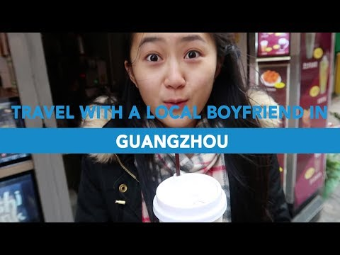 Travel With A Local Boyfriend in Guangzhou