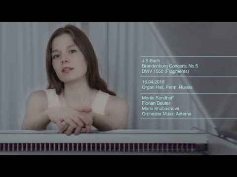 Maria Shabashova J.S.Bach Brandenburg Concerto No.5 (Fragments)