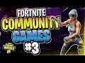 """WHAT COULD'VE BEEN!"" Fortnite Community Games #3 (Fortnite Battle Royale)"