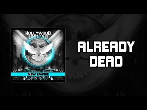 Hollywood Undead – Already Dead