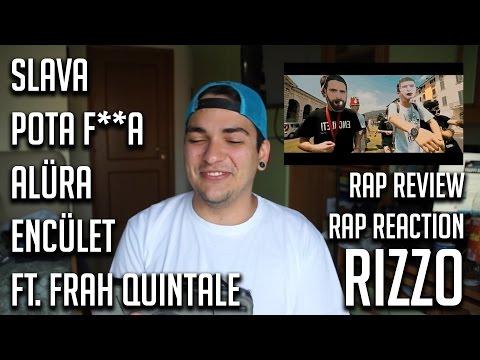RAP REVIEW • Slava - POTA F**A ALÜRA ENCÜLET ft. Frah Quintale • Rizzo